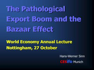The Pathological Export Boom and the Bazaar Effect