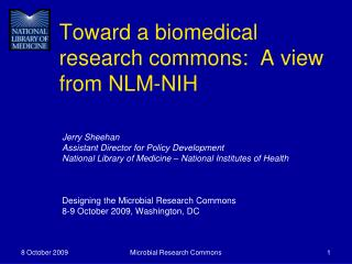 Toward a biomedical research commons:  A view from NLM-NIH