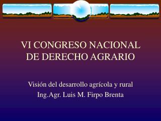 VI CONGRESO NACIONAL DE DERECHO AGRARIO