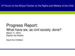 3 rd  Forum on the African Charter on the Rights and Welfare of the Child