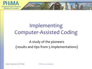 Implementing  Computer-Assisted Coding