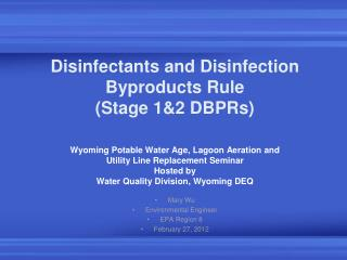 Disinfectants and Disinfection Byproducts Rule  (Stage 1&2 DBPRs)