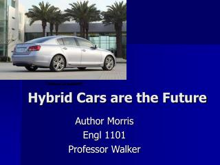 Hybrid Cars are the Future