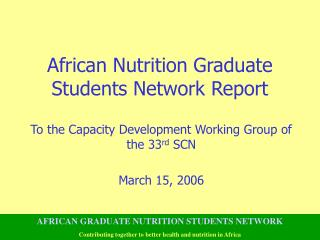 African Nutrition Graduate Students Network Report