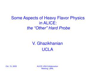 "Some Aspects of Heavy Flavor Physics  in ALICE:  the ""Other"" Hard Probe"