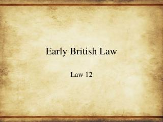 Early British Law