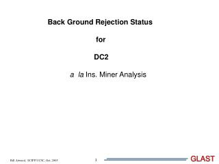 Back Ground Rejection Status                         for                         DC2