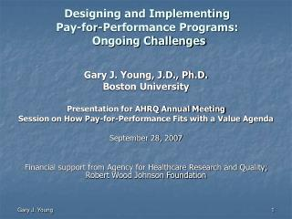 Designing and Implementing Pay-for-Performance Programs:  Ongoing Challenges