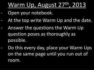 Warm Up, August 27 th , 2013