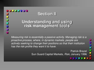 Section II Understanding and using risk management tools