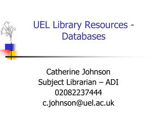 UEL Library Resources - Databases