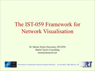 The IST-059 Framework for Network Visualisation