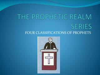 THE PROPHETIC REALM SERIES