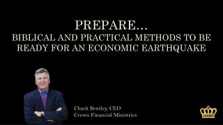 PREPARE… BIBLICAL AND PRACTICAL METHODS TO BE READY FOR AN ECONOMIC EARTHQUAKE