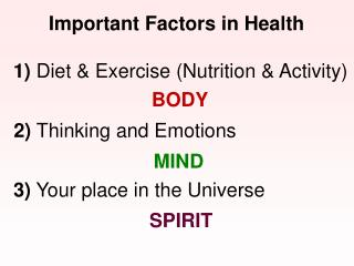 Important Factors in Health