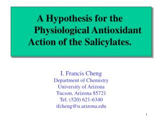A Hypothesis for the 	Physiological Antioxidant Action of the Salicylates.