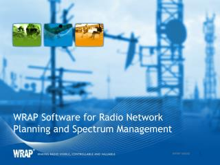 WRAP Software for Radio Network Planning and Spectrum Management