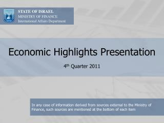 Economic Highlights Presentation 4 th  Quarter 2011