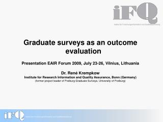 Graduate surveys as an outcome evaluation