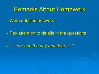 Remarks About Homework