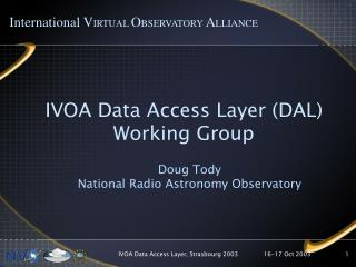 IVOA Data Access Layer (DAL) Working Group