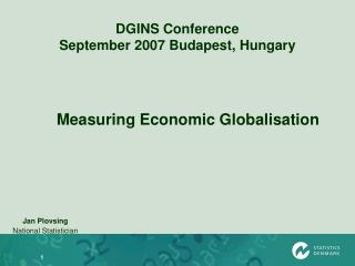 DGINS Conference September 2007 Budapest, Hungary