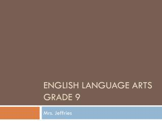 English Language Arts Grade 9
