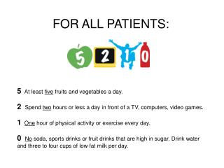 5 At least  five  fruits and vegetables a day.