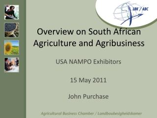 Overview on South African Agriculture and Agribusiness