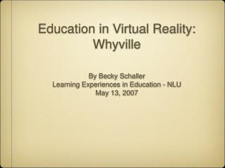 What is the value of virtual reality in education for kids?