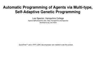 Automatic Programming of Agents via Multi-type, Self-Adaptive Genetic Programming