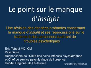 Le point sur le manque d' insight