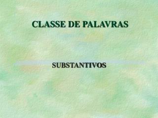 CLASSE DE PALAVRAS