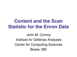 Content and the Scan Statistic for the Enron Data