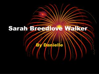 Sarah Breedlove Walker