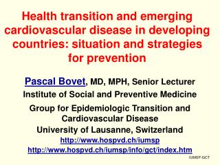 Health transition and emerging cardiovascular disease in developing countries: situation and strategies