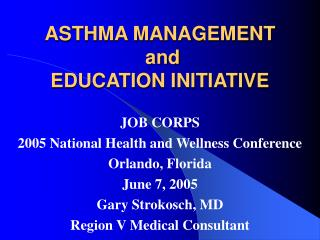 ASTHMA MANAGEMENT  and EDUCATION INITIATIVE