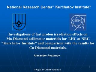 "National Research Center"" Kurchatov Institute"""