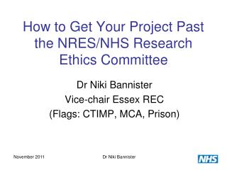 How to Get Your Project Past the NRES/NHS Research Ethics Committee