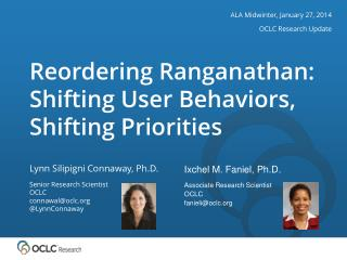 Reordering Ranganathan: Shifting User Behaviors, Shifting Priorities