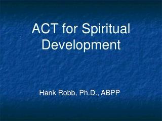 ACT for Spiritual Development