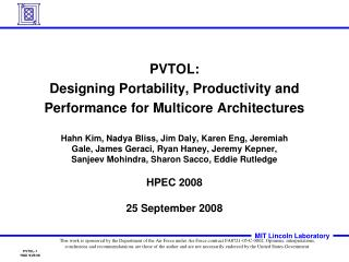 PVTOL: Designing Portability, Productivity and Performance for Multicore Architectures