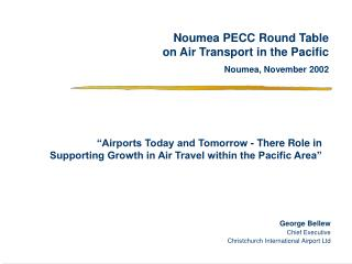 Noumea PECC Round Table on Air Transport in the Pacific Noumea, November 2002