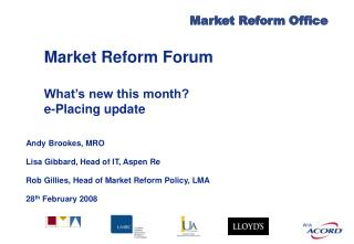 Market Reform Forum What's new this month?  e-Placing update