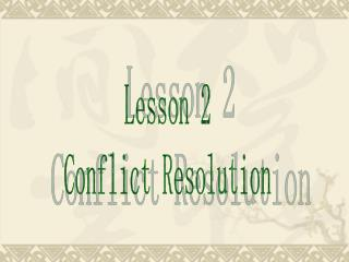Lesson 2 Conflict Resolution