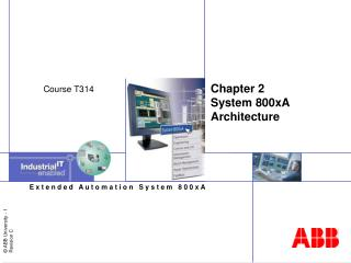 Chapter 2 System 800xA Architecture