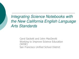 Integrating Science Notebooks with the New California English Language Arts Standards