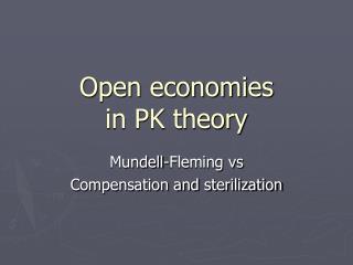 Open economies  in PK theory