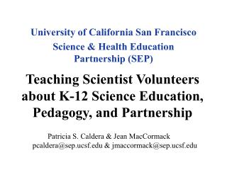 Teaching Scientist Volunteers about K-12 Science Education, Pedagogy, and Partnership