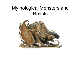 Mythological Monsters and Beasts